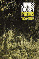 Poems, 1957–1967, James Dickey