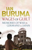 Wages of Guilt, Ian Buruma