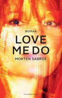 Love Me Do, Morten Sabroe