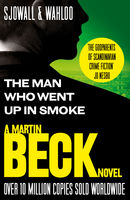 The Man Who Went Up in Smoke (The Martin Beck series, Book 2), Maj Sjowall, Per Wahloo