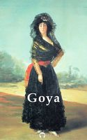 Delphi Complete Paintings of Francisco de Goya (Illustrated), Francisco Goya, Peter Russell