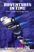 Adventures in Time, Andre Norton