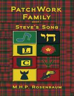 Patchwork Family Book 1: Steve's Song, M.H.P.Rosenbaum