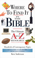 Where to Find It In The Bible, Ken Anderson