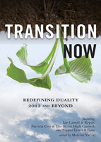 Transition Now, Lee Carroll, Patricia Cori, Pepper Lewis