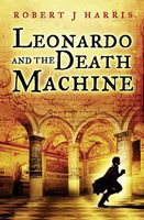 Leonardo and the Death Machine, Robert Harris