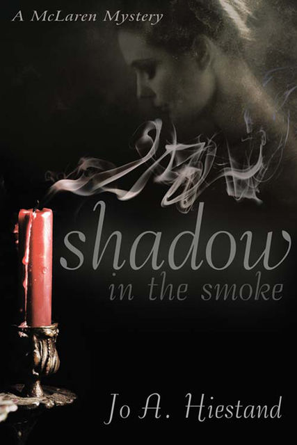 Shadow in the Smoke, Jo A Hiestand