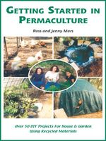 Getting Started in Permaculture, Jenny Mars, Ross Mars