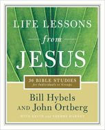 Life Lessons from Jesus, Bill Hybels, John Ortberg