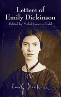 Letters of Emily Dickinson, Emily Dickinson
