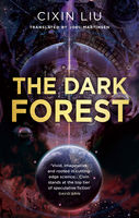 The Dark Forest, Cixin Liu