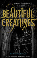 Beautiful Creatures 3 – Kaos, Kami Garcia, Margaret Stohl