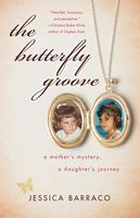 Butterfly Groove, Jessica Barraco