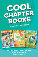 Cool Chapter Books 3-Book Collection, Dan Gutman, Katherine Applegate, Nate Ball, Various