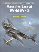 Mosquito Aces of World War 2, Andrew Thomas