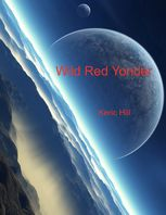 Wild Red Yonder, Keric Hill