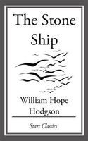 Stone Ship, William Hope Hodgson