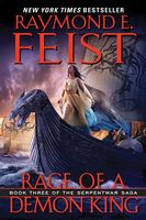 Rage of a Demon King, Raymond Feist