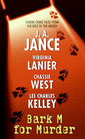 Bark M For Murder, Chassie West, J.A.Jance, Lee Charles Kelley, Virginia Lanier