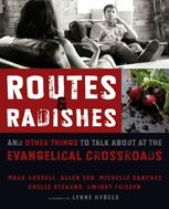 Routes and Radishes, Allen L. Yeh, Chelle Stearns, Dwight J. Friesen, Mark L.Russell, Michelle Sanchez