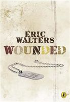 Wounded, Eric Walters