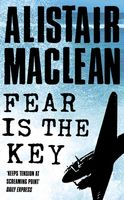 Fear is the Key, Alistair MacLean