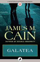 Galatea, James Cain