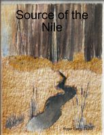 Source of the Nile, Roger Ewing Taylor