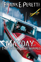 Mayday at Two Thousand Five Hundred, Frank E. Peretti