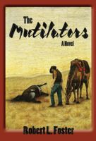 The Mutilators, Robert L.Foster