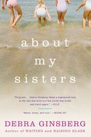 About My Sisters, Debra Ginsberg