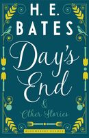 Day's End and Other Stories, H.E.Bates