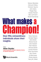 What Makes a Champion!, Allan Snyder
