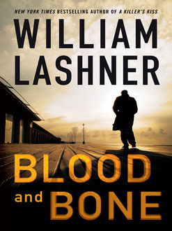 Blood and Bone, William Lashner