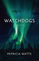 Watchdogs, Patricia Watts