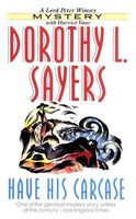 Have His Carcass, Dorothy L.Sayers