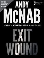Exit Wound (Nick Stone Book 12), Andy McNab