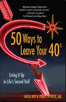 50 Ways to Leave Your 40s, Peggy Spencer, Sheila Key
