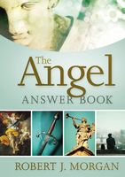 Angel Answer Book, Robert Morgan