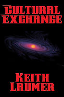 Cultural Exchange, Keith Laumer