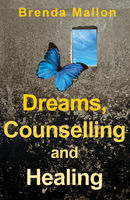Dreams, Counselling and Healing, Brenda Mallon