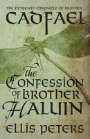 The Confession Of Brother Haluin, Ellis Peters