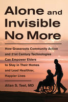 Alone and Invisible No More, Allan S.Teel