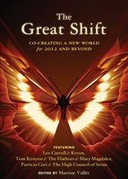 The Great Shift, Lee Carroll, Patricia Cori, Thomas Kenyon