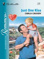 Just One Kiss, Carla Cassidy