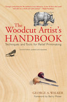 The Woodcut Artist's Handbook, George A.Walker