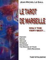 Tarot De Marseille – Only the Very Best, Jean Michel Le Gall