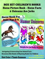 Box Set Children's Books: Horse Picture Book – Horse Facts & Unicorns Are Jerks, Kate Cruise