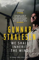 We Shall Inherit the Wind, Gunnar Staalesen