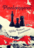 Planlæggeren, Willy-August Linnemann